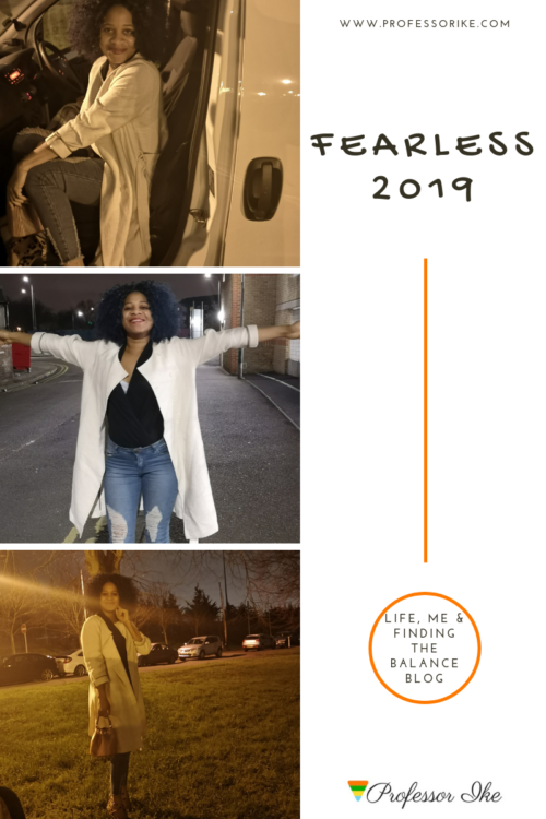 Making 2019 my FEARLESS year