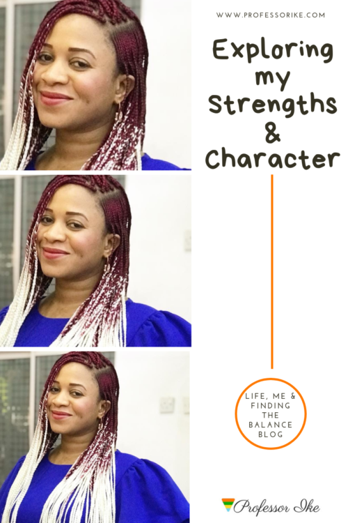 Exploring my Strengths and Character